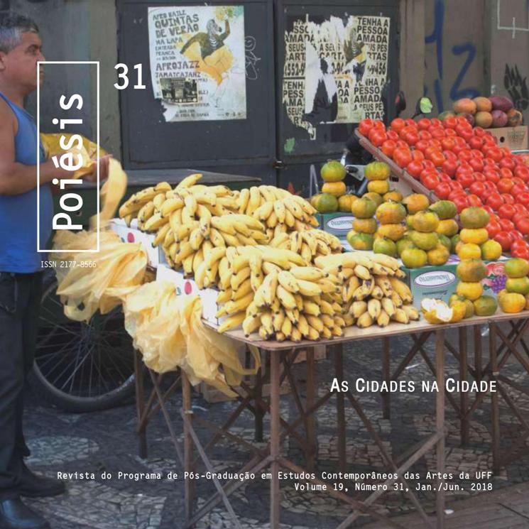 Poiésis, v. 19, n. 31 (jan./jun. 2018) - As cidades na cidade              Organização do dossiê: Luciano Vinhosa