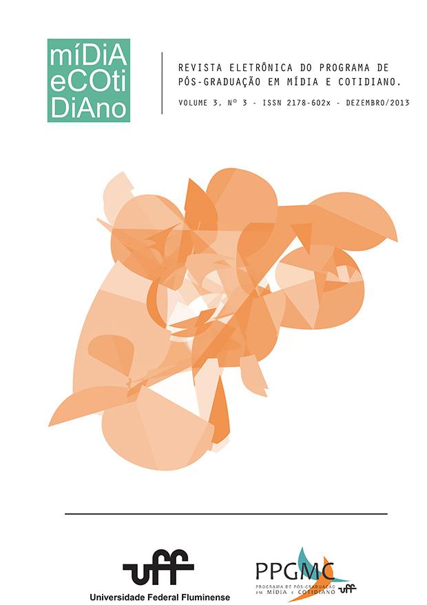 Visualizar v. 3 n. 3 (2013): Revista Eletrônica do Programa de Pós-Graduação em Mídia e Cotidiano