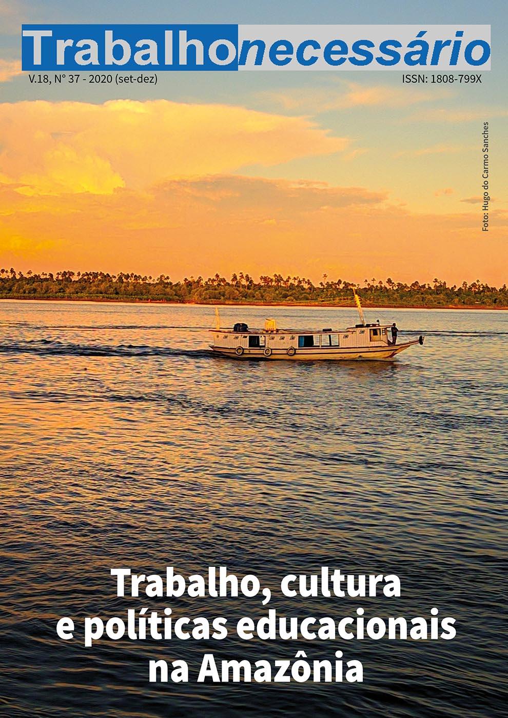 Visualizar v. 18 n. 37 (2020): Trabalho, cultura e políticas educacionais na Amazônia