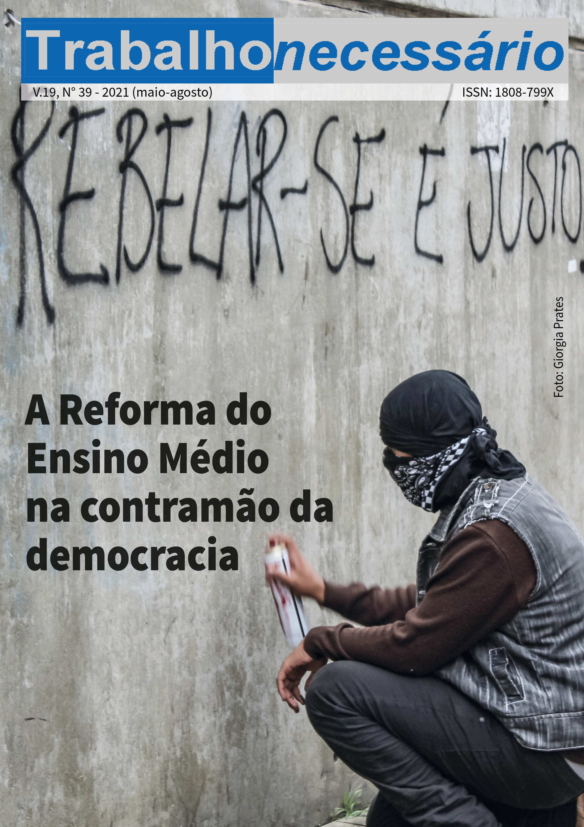Visualizar v. 19 n. 39 (2021): A reforma do Ensino Médio na contramão da democracia.