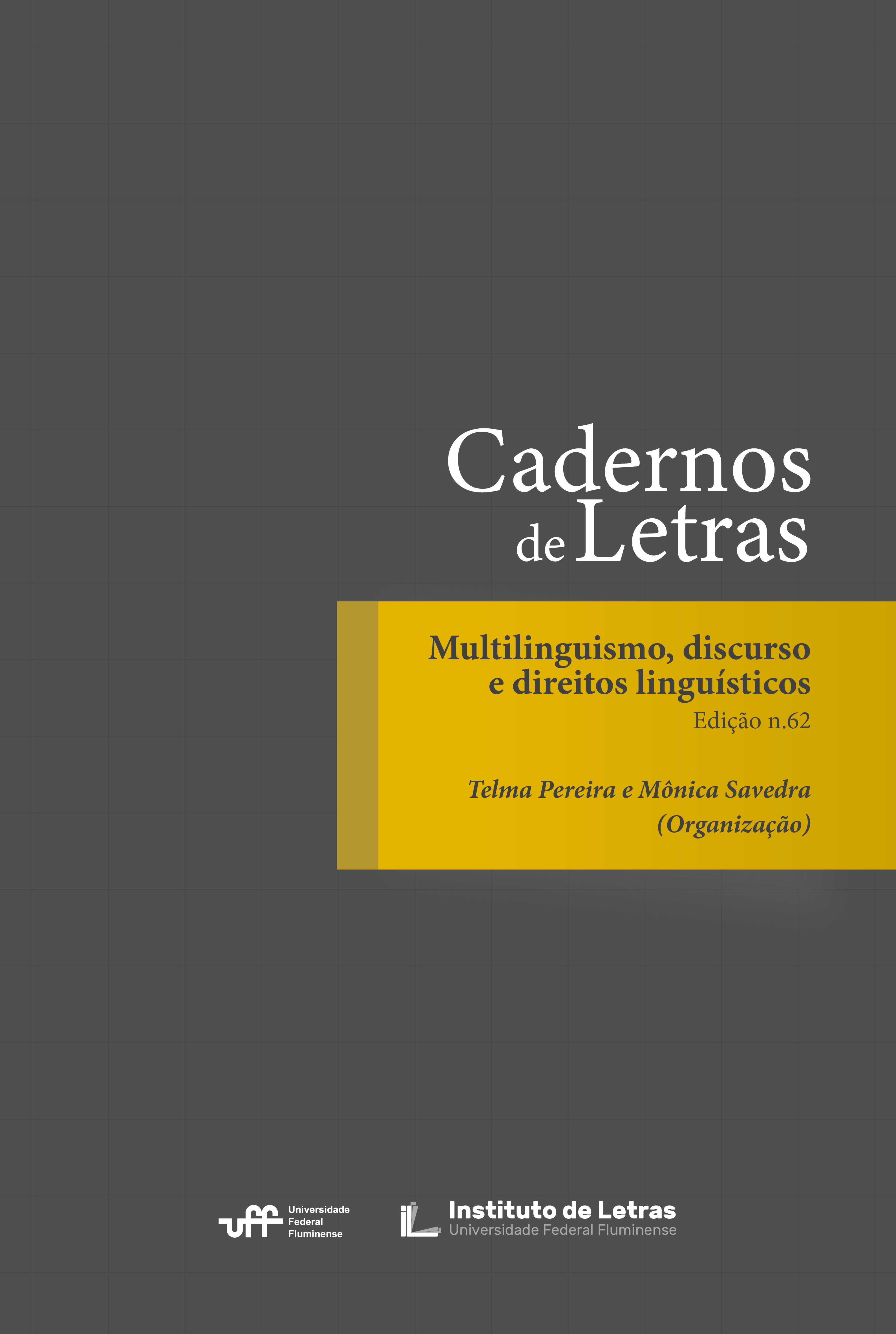 Visualizar v. 32 n. 62 (2021): Multilinguismo, Discurso e Direitos Linguísticos