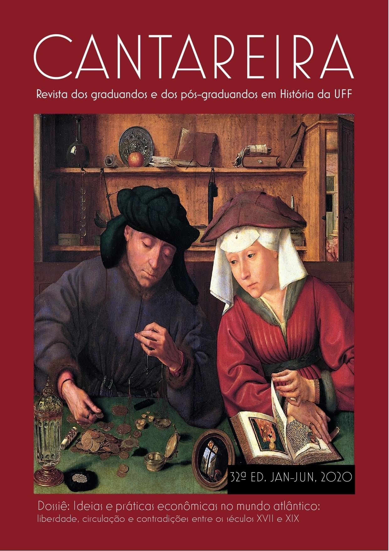 Visualizar n. 32 (2020): Ideias e práticas econômicas no mundo atlântico: liberdade, circulação e contradições entre os séculos XVII e XIX