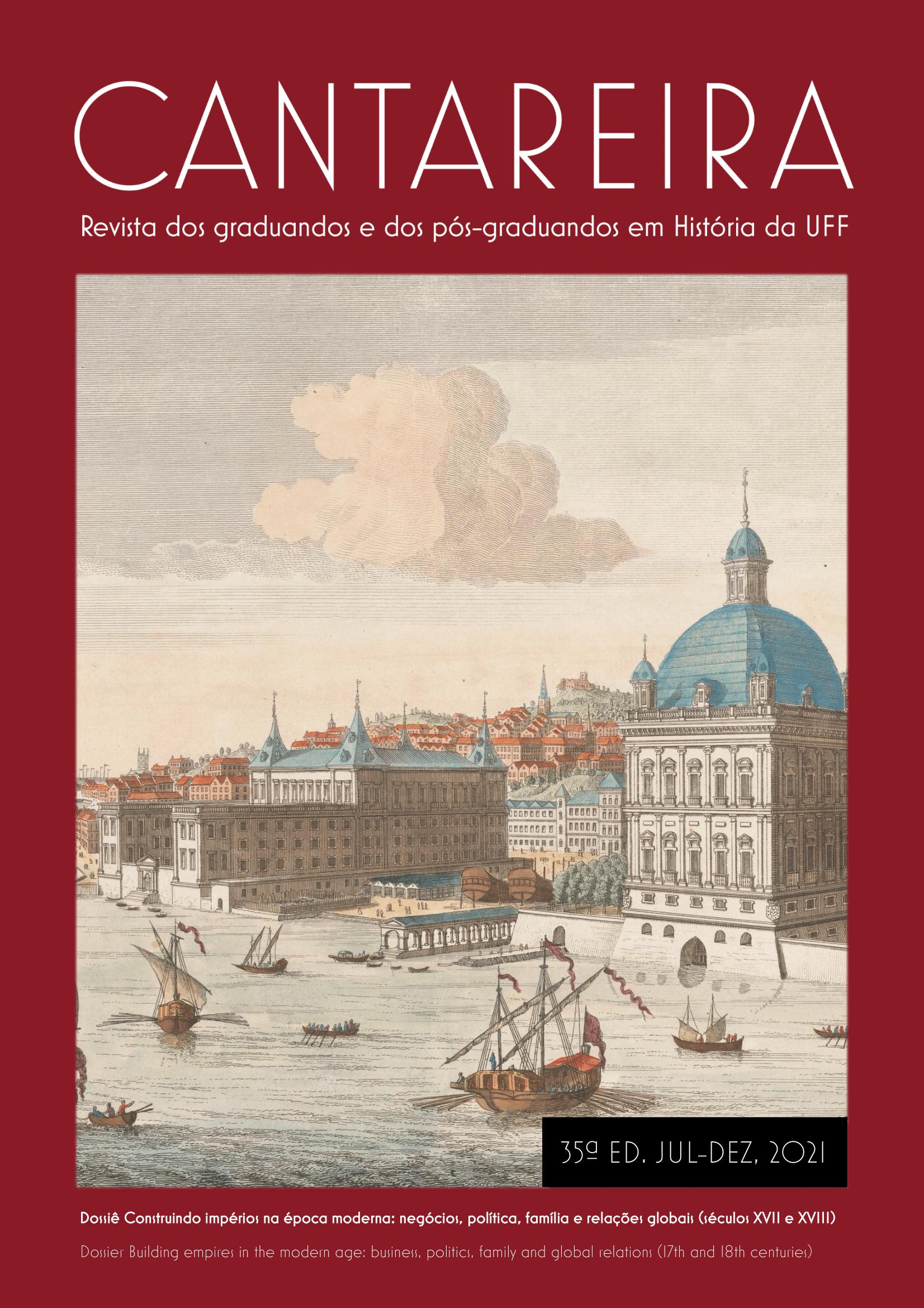 Visualizar n. 35 (2021): Construindo impérios na Idade Moderna: Negócios, política, família e relações globais