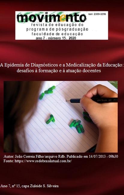 Visualizar v. 7 n. 15 (2020): A Epidemia de Diagnósticos e a Medicalização da Educação: desafios à formação e atuação docentes