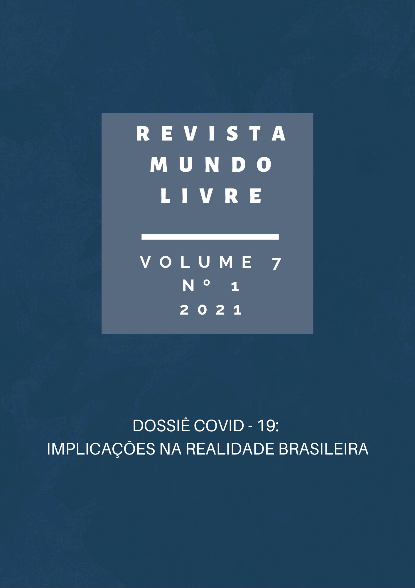"""Capa da revista mundo livre """"Dossiê Covid-19: Implicações na realidade brasileira"""""""